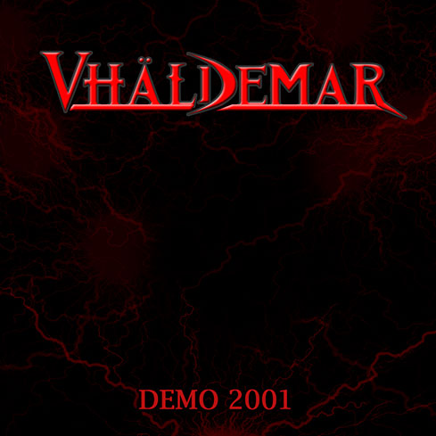 Vhäldemar - Metal of the World 2019 - reedición